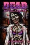Dead: Revelations (Dead, #2)