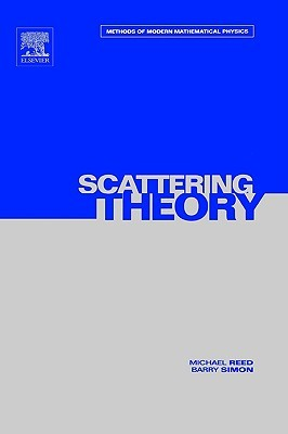 Scattering Theory by Michael Reed
