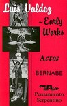 Early Works: Actos / Bernabe / Pensamiento Serpentino