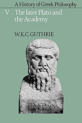 A History of Greek Philosophy 5 by W.K.C. Guthrie