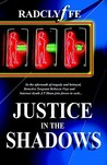 Justice in the Shadows (Justice, #3)