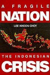 A Fragile Nation: The Indonesian Crisis