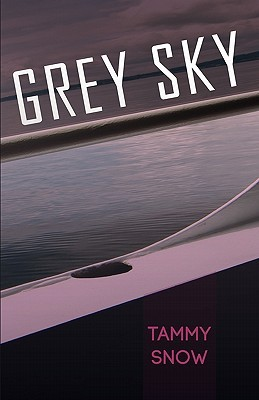 Grey Sky by Tammy Snow