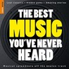The Best Music You've Never Heard (Rough Guide Reference)