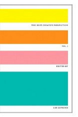 The Best Creative Nonfiction, Vol. 1 by Lee Gutkind