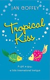 Tropical Kiss