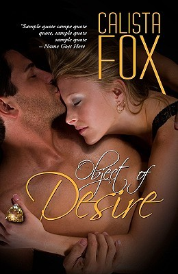 Object of Desire by Calista Fox