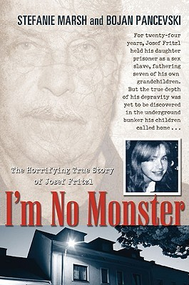 I'm No Monster by Stefanie Marsh