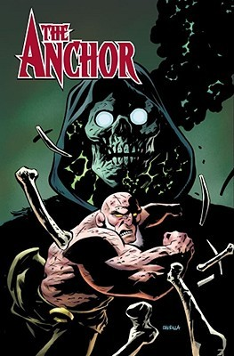 The Anchor, Volume 2 by Phil Hester