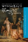 Witchcraft and Magic in Europe, Volume 4: The Period of the Witch Trials
