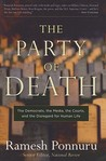 The Party of Death: The Democrats, the Media, the Courts, and the Disregard for Human Life