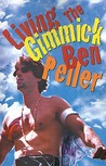 Living the Gimmick by Ben Peller