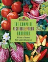 Burpee the Complete Vegetable & Herb Gardener: A Guide to Growing Your Garden Organically
