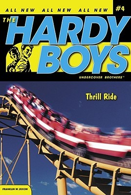 Thrill Ride by Franklin W. Dixon