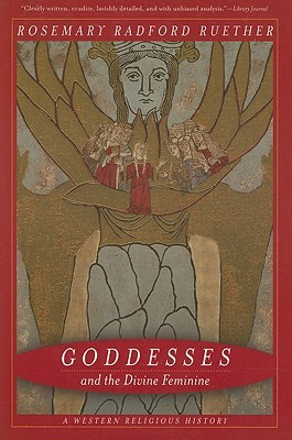 Goddesses and the Divine Feminine by Rosemary Radford Ruether
