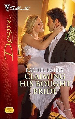 Claiming His Bought Bride by Rachel Bailey