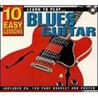 Learn to Play Blues Guitar: 10 Easy Lessons with CD (Audio)