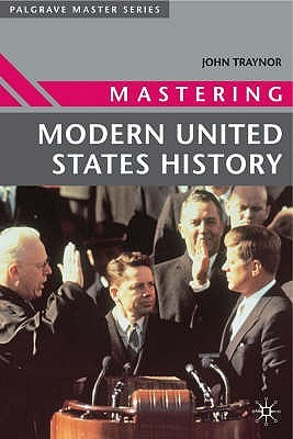 Mastering Modern United States History