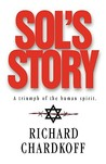Sol's Story A Triumph of the Human Spirit