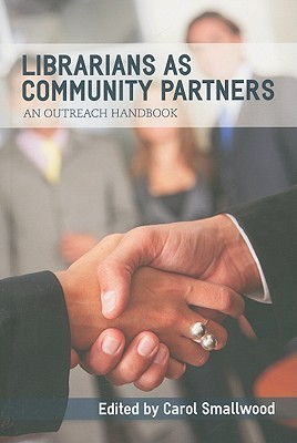 Librarians as Community Partners by Carol Smallwood