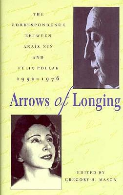 Arrows Of Longing by Gregory H. Mason