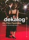 Dekalog3: On Film Festivals