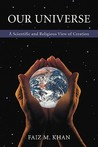 Our Universe: A Scientific and Religious View of Creation