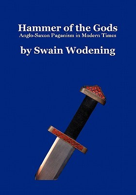 Hammer of the Gods by Swain Wódening