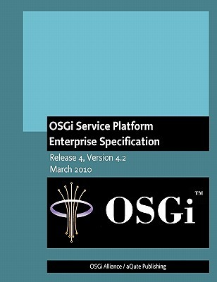 Osgi Service Platform Enterprise Specification: Release 4, Version 4.2