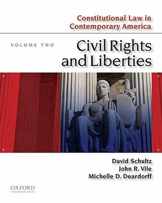 Constitutional Law in Contemporary America, Volume Two: Civil Rights and Liberties
