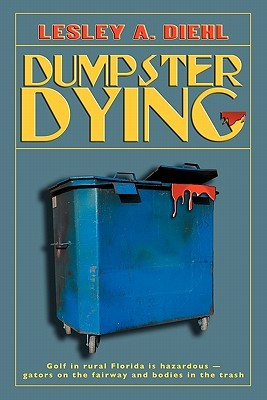 Dumpster Dying by Lesley A. Diehl