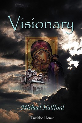 Visionary by Hallford Michael