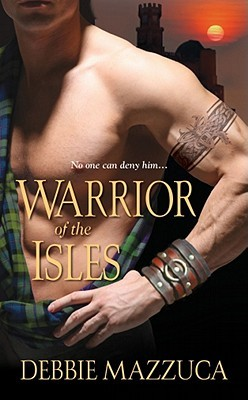Warrior of the Isles by Debbie Mazzuca