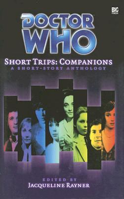 Short Trips: Companions  (Doctor Who Short Trips Anthology Series)