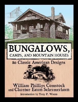 Bungalows, Camps, and Mountain Houses by William Phillips Comstock