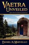 Vaetra Unveiled (The Vaetra Chronicles #1)