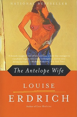 Free download The Antelope Wife by Louise Erdrich CHM