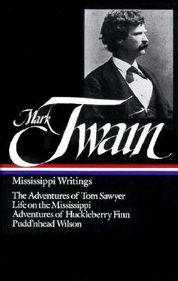 Mississippi Writings by Mark Twain