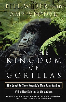 In the Kingdom of Gorillas: Fragile Species in a Dangerous Land