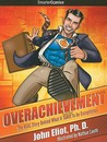 Overachievement - SmarterComics by John Eliot