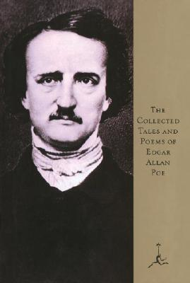 The Collected Tales and Poems of Edgar Allan Poe by Edgar Allan Poe