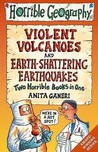 Earth-shattering Earthquakes AND Violent Volcanoes (Horrible Geography)