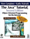 The Java Tutorial: Object-Oriented Programming for the Internet (2nd Edition)