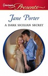 A Dark Sicilian Secret by Jane Porter
