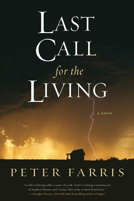 Last Call for the Living by Peter Farris