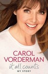 It All Counts. by Carol Vorderman