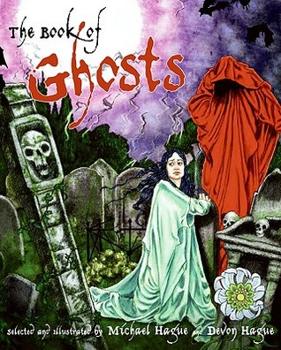 The Book of Ghosts by Michael Hague