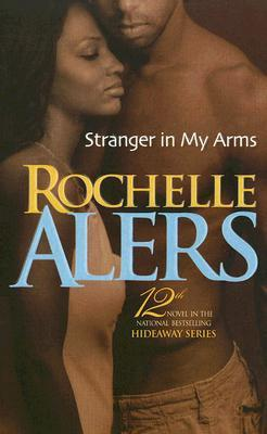 Stranger In My Arms by Rochelle Alers