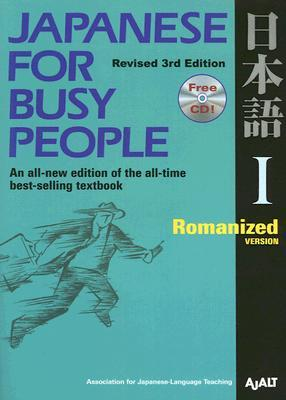 Japanese for Busy People I by Association for Japanese-La...
