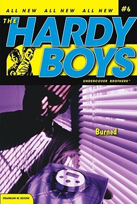 Burned (Hardy Boys: Undercover Brothers #6)